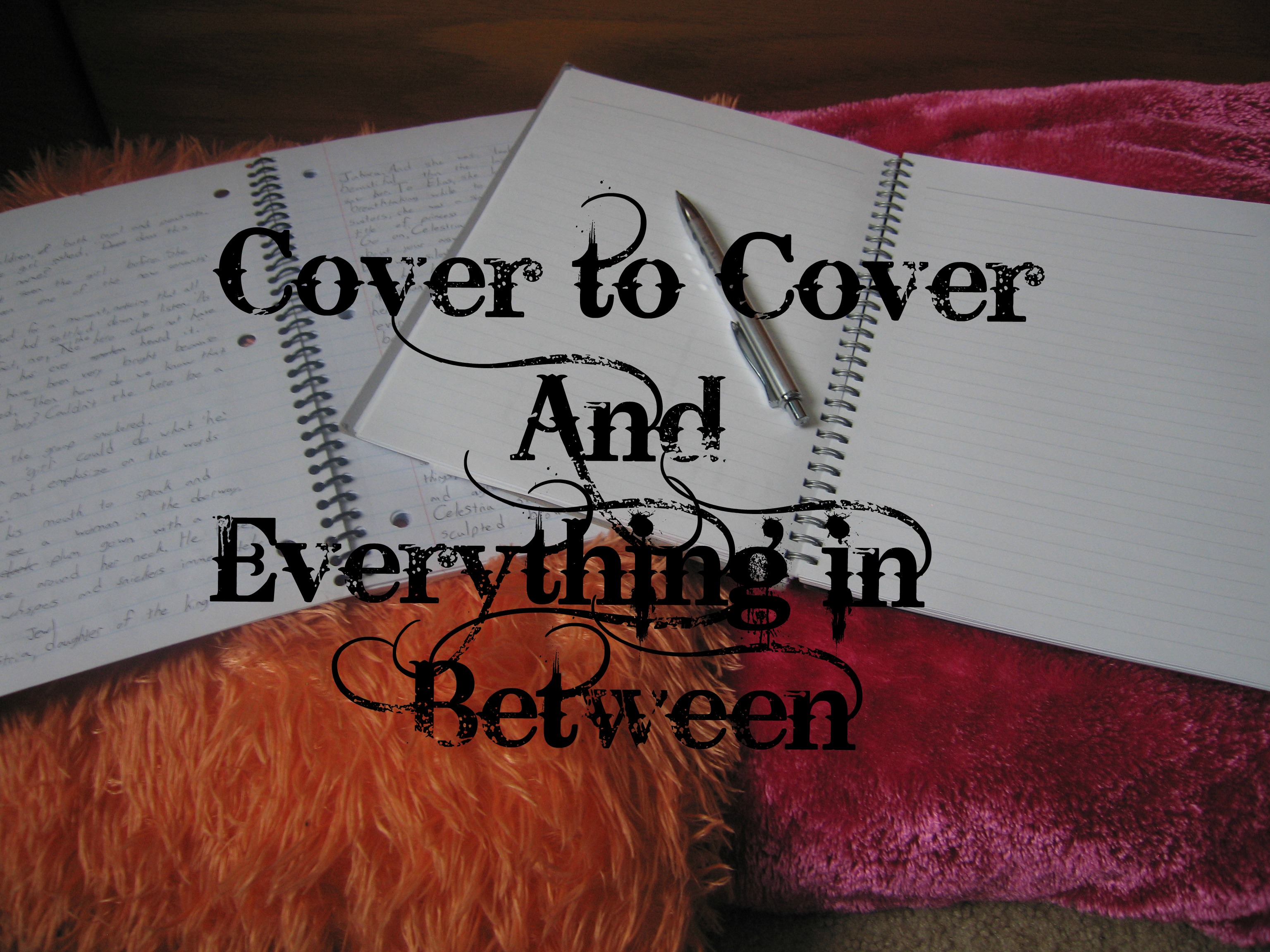 CovertoCoverandEverythinginBetween